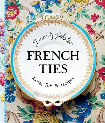French Ties: Love Life and Recipes