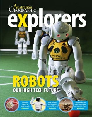 Explorers: Robots - our high-tech future