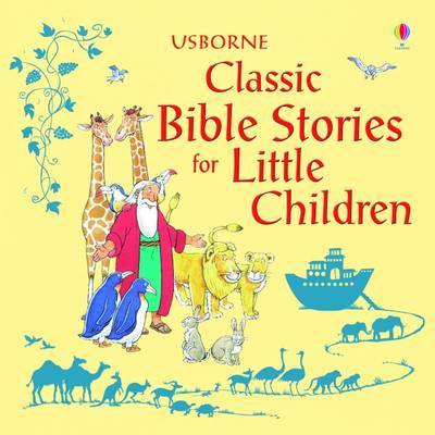 Classic Bible Stories for Little Children (HB)