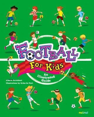Football for Kids: An Illustrated Guide