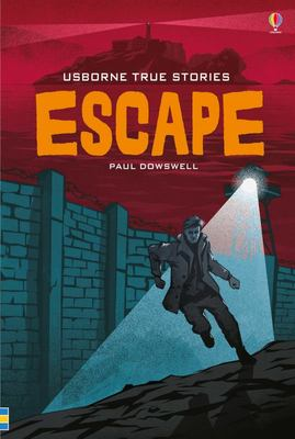 True Stories of Escape