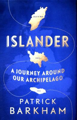 Islander : A Journey Around Our Archipelago