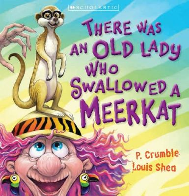 There Was an Old Lady Who Swallowed a Meerkat