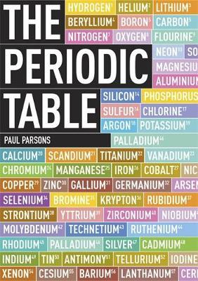 The Periodic Table: A Field Guide to the Elements