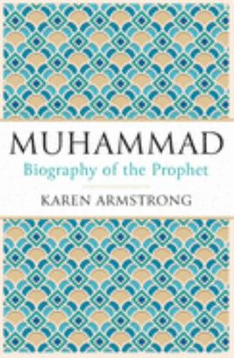 Muhammad: Biography of the Prophet