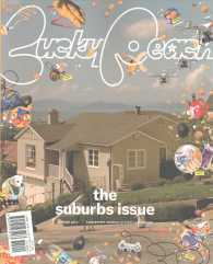 Lucky Peach Issue 23 : The Suburbs Issue