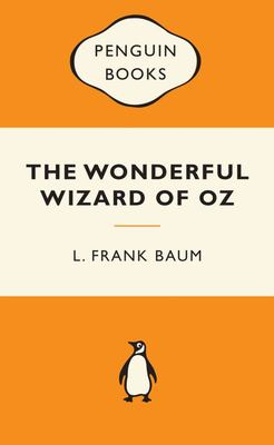 The Wonderful Wizard of Oz (Popular Penguin)