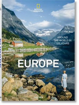 National Geographic: Around the World in 125 Years – Europe : Europe - Portrait of a Continent