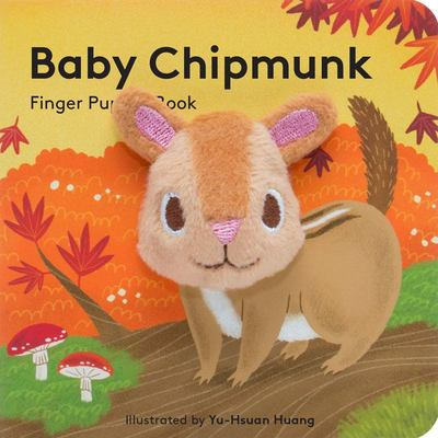 Baby Chipmunk : Finger Puppet Book