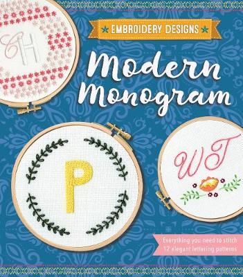 Embroidery Designs Modern Monogram: Everything You Need to Stitch 12 Elegant Lettering Patterns