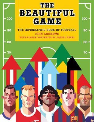 The Beautiful Game: The Infographic book of Football