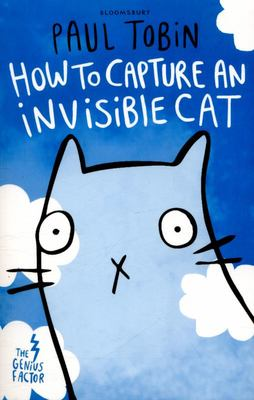 How to Capture an Invisible Cat (The Genius Factor)