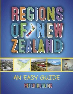 Regions Of New Zealand: An Easy Guide