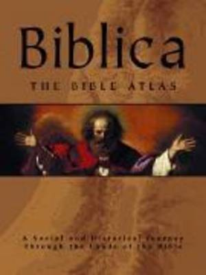Biblica the Bible Atlas