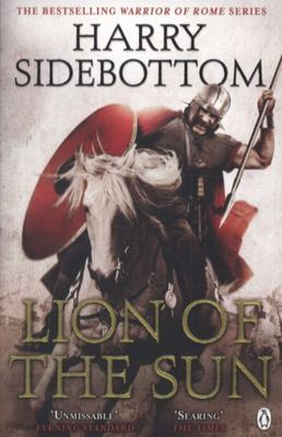 Lion of the Sun (Warrior of Rome #3)