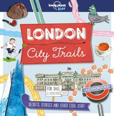 London City Trails 1 Lonely Planet Kids