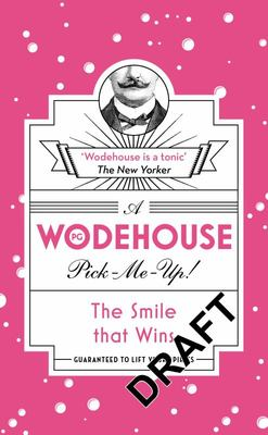 The Smile that Wins (Wodehouse Pick-Me-Up)