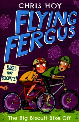 The Big Biscuit Bike Off (Flying Fergus #3)