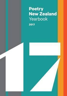 Poetry New Zealand Yearbook: 2017