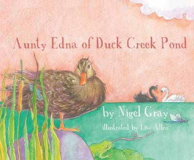 Aunty Edna of Duck Creek Pond