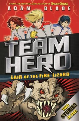 Lair of the Fire Lizard (Team Hero Special 01)