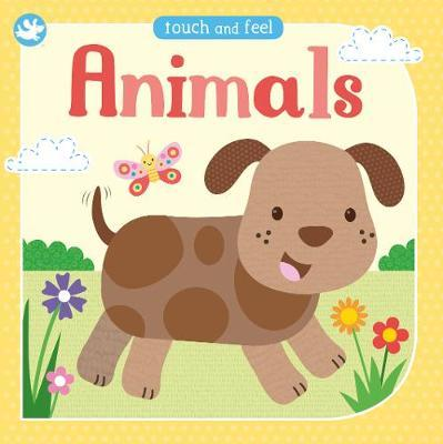Animals: Touch and Feel Padded Board Book