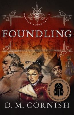 Foundling (Monster Blood Tattoo #1)