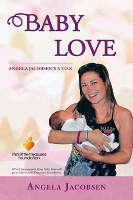 Baby Love : Angela Jacobsen's A to Z