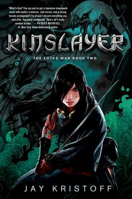 Kinslayer (Lotus Wars #2)