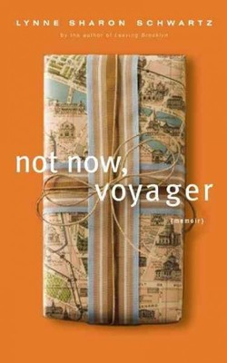 Not Now, Voyager