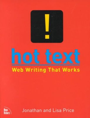 Hot Text : Web Writing That Works