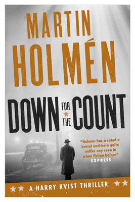 Down for the Count (Harry Kvist Thriller #2)