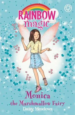 Monica the Marshmallow Fairy (Rainbow Magic Candy Land Fairies #1)