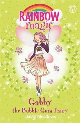 Gabby the Bubble Gum Fairy (Rainbow Magic: Candy Land Fairies #2)
