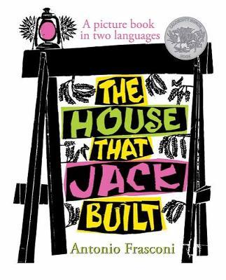 The House that Jack Built: A picture book (French and English)