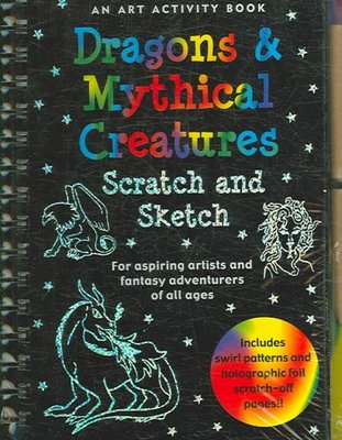Dragons & Mythical Creatures (Scratch and Sketch)