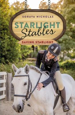 Saving Starlight (Starlight Stables #4)