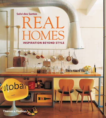 Real Homes: Inspiration Beyond Style