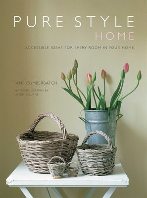 Pure Style: Home: Accessible new ideas for every room in your home