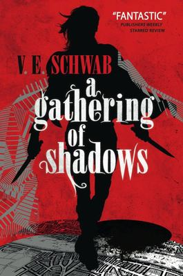 A Gathering of Shadows (Shades of Magic #2)