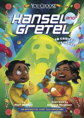 Hansel and Gretel (You Choose: An Interactive Fairy Tale Adventure)