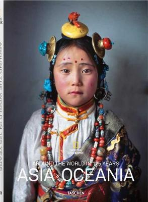 National Geographic: Around the World in 125 Years – Asia & Oceania : Asia - Portrait of a Continent