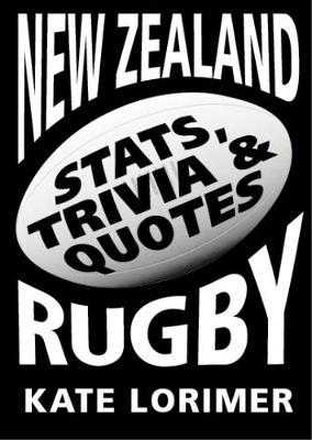 New Zealand Rugby Stats, Trivia & Quotes