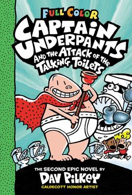 Captain Underpants #2 And The Attack of the Talking Toilets (Captain Underpants Colour Ed.)