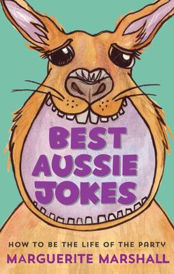 Best Aussie Jokes: How to be the Life of the Party