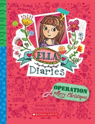 Operation: Merry Christmas (Ella Diaries #9)