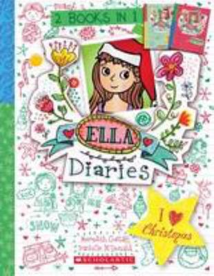 I ♥ Christmas (Ella Diaries Bind-Up #5 & #9)