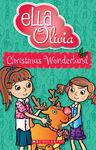 Christmas Wonderland (Ella and Olivia #12)