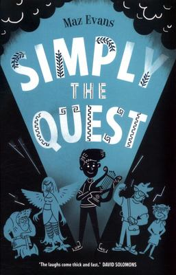 Simply the Quest (Who Let the Gods Out? #2)