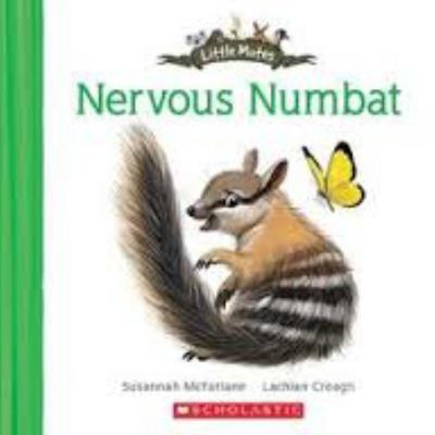 The Nervous Numbat (Little Mates #14)